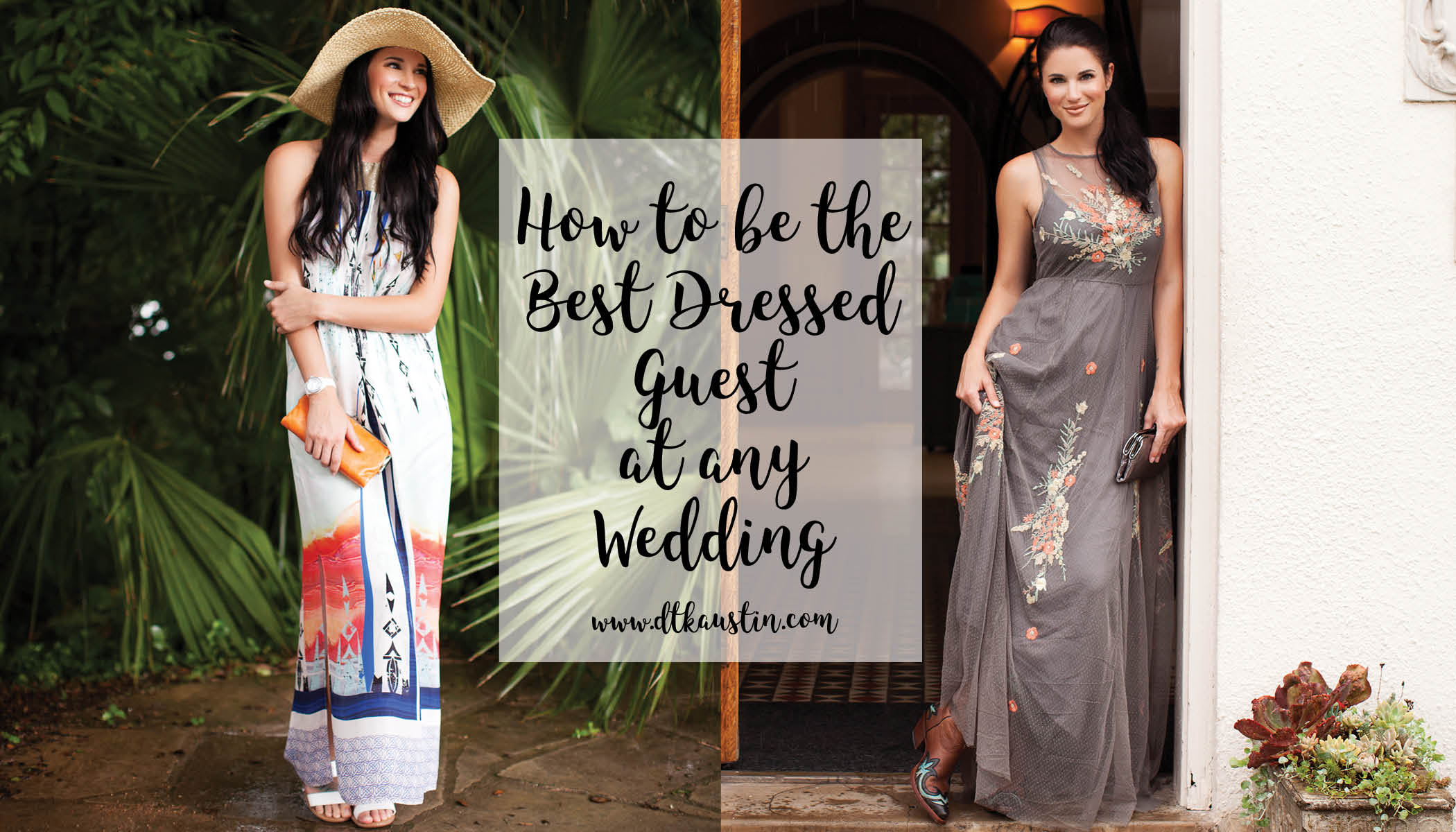 70e07b0c630 Tips on How to be the Best Dressed Guest at Different Types of ...